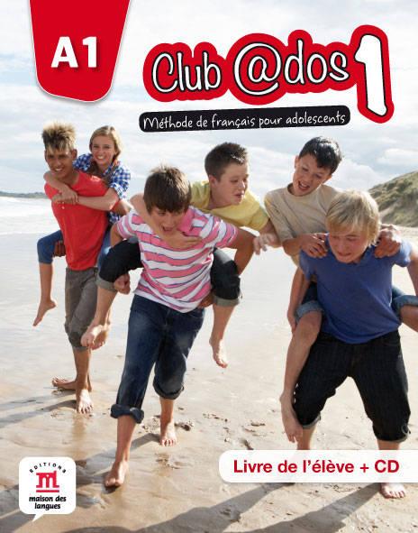 Club @dos 1 - Livre de l'eleve + CD  (niveau A1)
