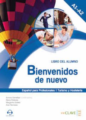 Bienvenidos de nuevo 1 - Libro de alumno + audio (A1-A2)