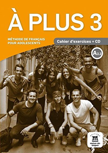 A plus ! 3 - Cahier + CD