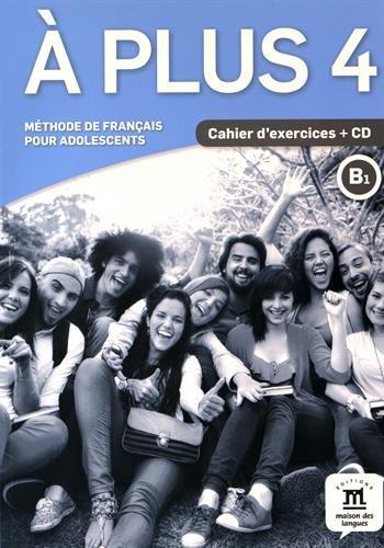 A plus ! 4 - Cahier + CD