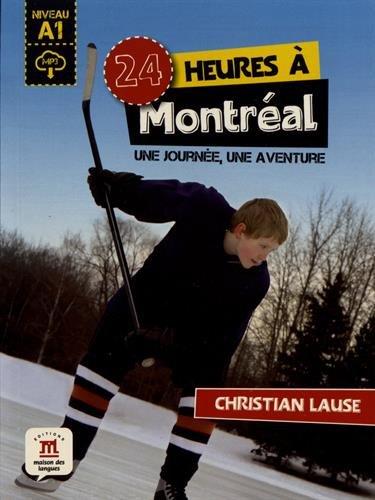 24 heures a Montreal : Une journee, une aventure