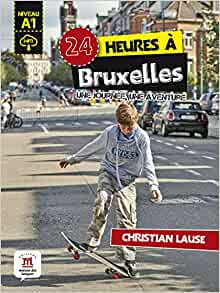 24 heures a Bruxelles : Une journee, une aventure