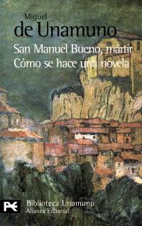 San Manuel Bueno, martir. Como se hace una novela