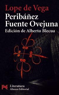 Peribanez y Comendador de Ocana - Fuente Ovejuna