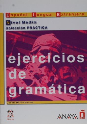 Ejercicios de gramatica Nivel Medio