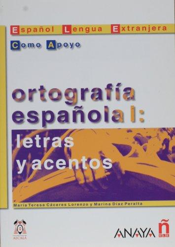 Ortografia espanola I: letras y acentos