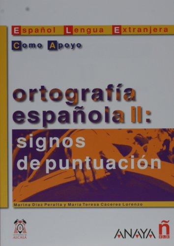 Ortografia espanola II: signos de puntuacion