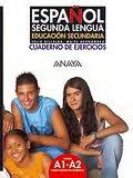 Espanol segunda lengua. Cuaderno de ejercicios