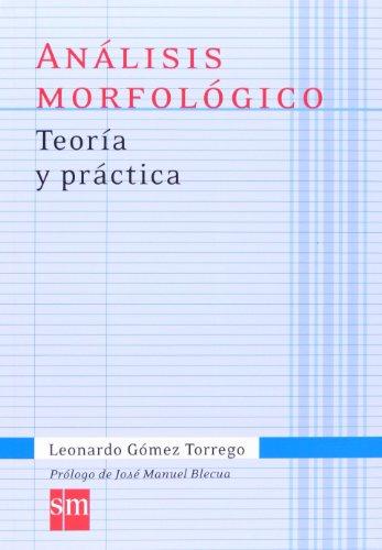 Analisis morfologico. Teoria y practica