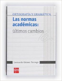 Las normas academicas: ultimos cambios