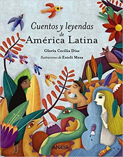 Cuentos y leyendas de America Latina
