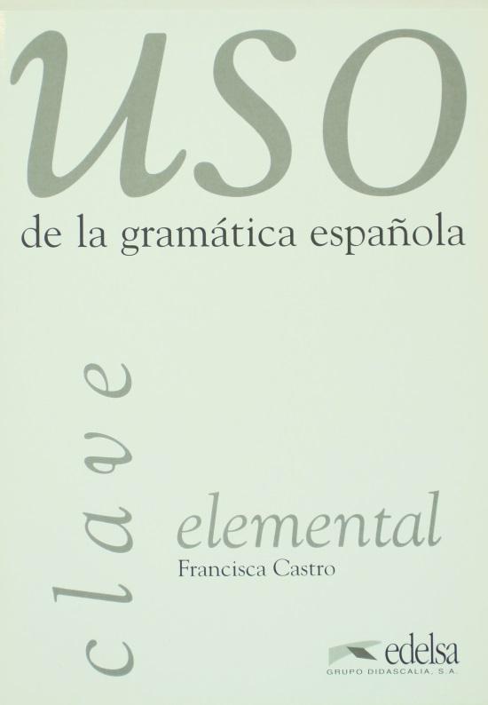 Uso Gramatica Elemental - Claves
