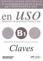 Competencia Gramatical En Uso B1 - Claves
