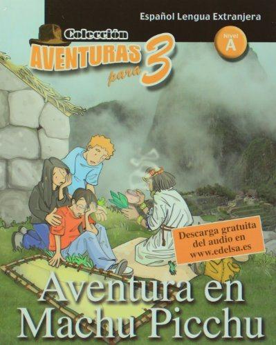 Aventura en Macchu Pichu Nivel A