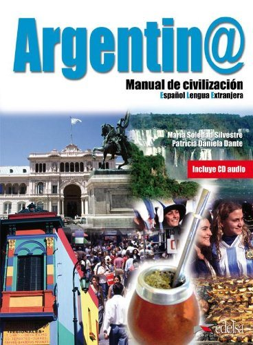 Argentina Manual De Civilizacion - Libro+CD Audio
