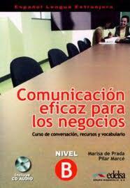 Comunicacion eficaz para los negocios + CD