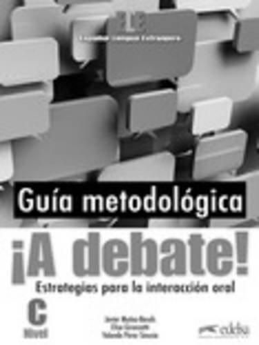 A debate! Libro del profesor