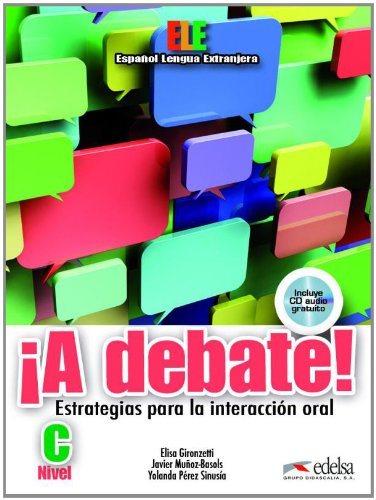 A debate! Libro del alumno + CD