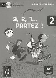 3,2,1 Partez! 2 Guide pedagogique+D