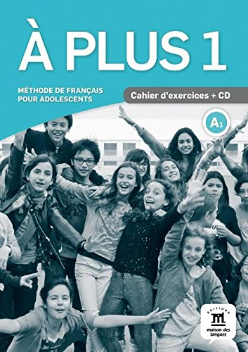 A plus ! 1 - Cahier + CD