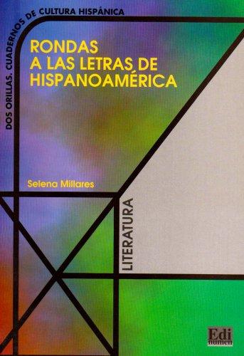 Rondas A Las Letras De Hispanoamerica - Libro