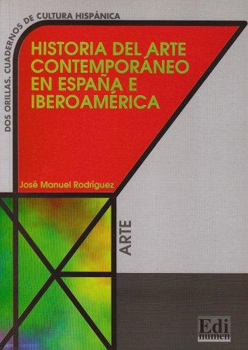 Historia Del Arte Contemporaneo En Espana E Iberoamerica - Libro
