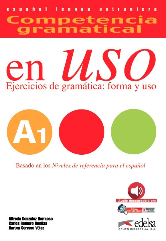 Competencia Gramatical en USO A1 Ed 2015