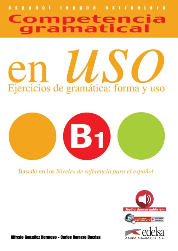 Competencia Gramatical en USO B1 Ed 2015