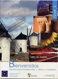 Bienvenidos 2 - Libro del alumno + CD audio (B1)