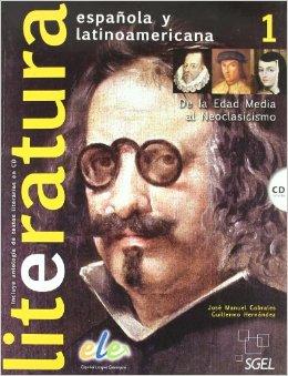 Literatura Espanola y  Latinoamericana + CD vol.1 Nivel B1-B2