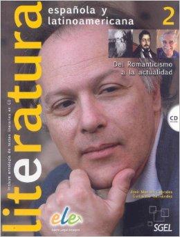 Literatura Espanola y  Latinoamericana + CD vol.2 Nivel B1-B2