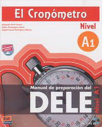 El Cronometro Manual De Preparacion Del D.E.L.E. Nivel A1 - Libro +D  Nueva Ed