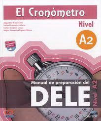 El Cronometro Manual De Preparacion Del D.E.L.E. Nivel A2 - Libro +D  Nueva Ed