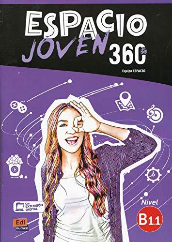 Espacio Joven 360 - Libro del alumno. Nivel B1.1