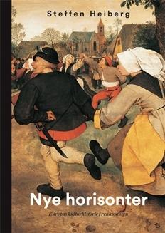 Nye horisonter - Europas kulturhistorie i renessancen