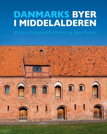 Danmarks byer i middelalderen