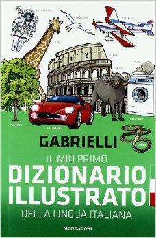 Il mio primo dizionario illustrato della lingua italiana