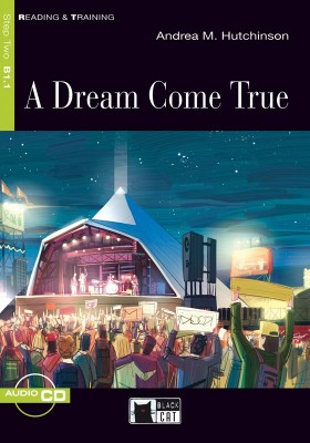 A Dream Come True (Book with Audio CD)