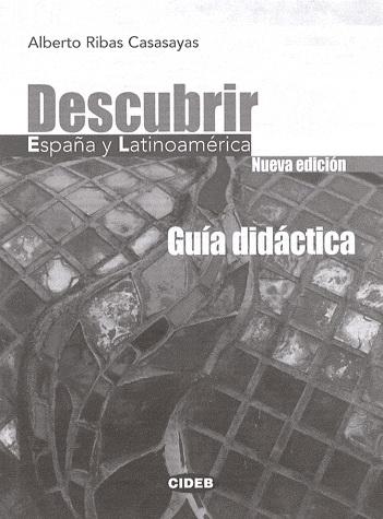 Descubrir Espana Y Latinoamerica Guia
