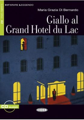 Giallo al Grand Hotel du Lac +CD