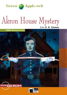 Akron House Mystery (Book with Audio CD-ROM and FREE WebActivities)