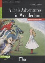 Alice's Adventures in Wonderland New Edition (Book with Audio CD and FREE WebActivities)
