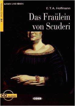 Das Fraulein Von Scuderi+Cd