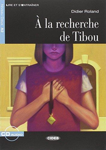 A La Recherce De Tibou +Cd New