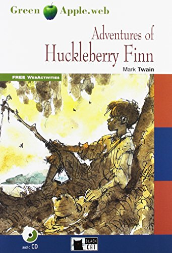 Adventures Of Huckleberry Finn New Edition (Book with Audio CD and FREE WebActivities)