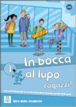 In Bocca Al Lupo 1 Libro Dello Studente +Cd Audio