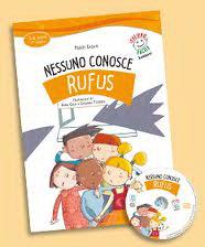Nessuno conosce Rufus (Libro+ Audio CD)