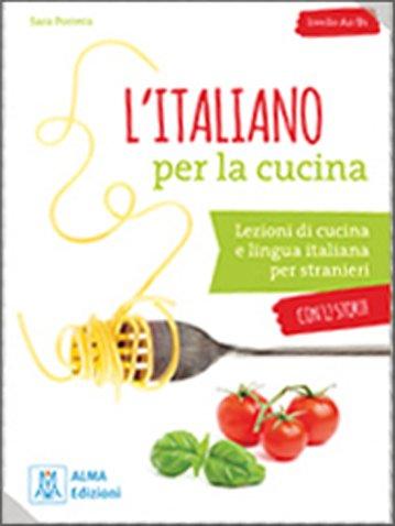 L'italiano per la cucina + online audio
