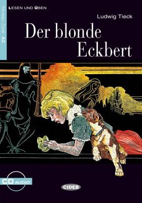 Der Blonde Eckbert +CD