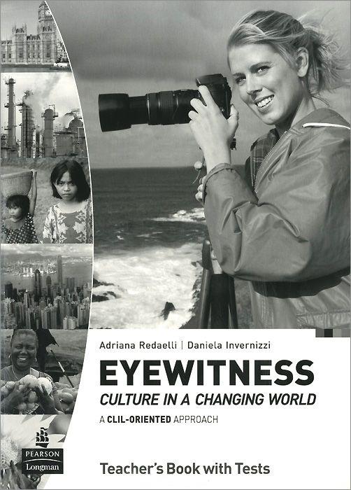 Eyewitness Cult in Changing World Teacher's Book +CD Audio
